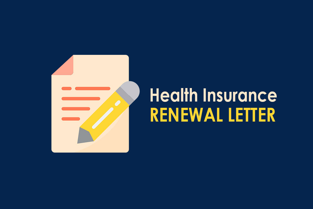 Health Insurance Renewal Letters