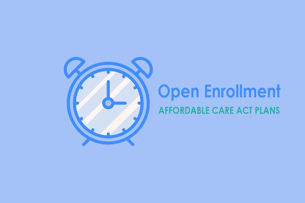 Open Enrollment, Affordable Care Act plans, and checking your subsidy