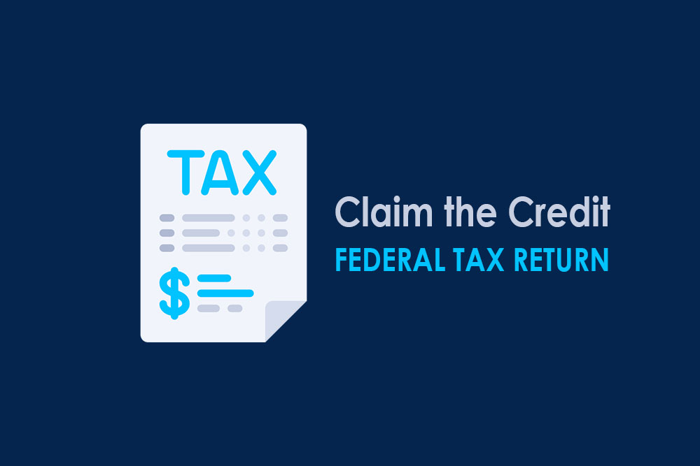 PTC: Claim the Credit on your Federal Tax Return